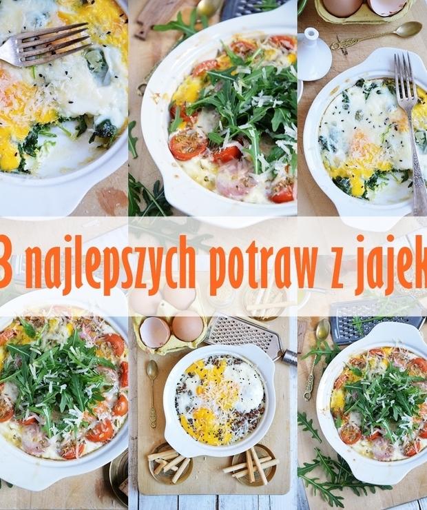 13 najlepszych pomysłów na dania z jajek - Jajka i omlety