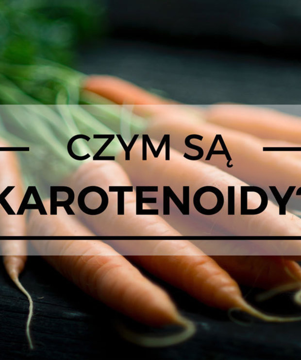 Marchewka na raka? Czym są karotenoidy i czy warto je jeść? - Warzywa