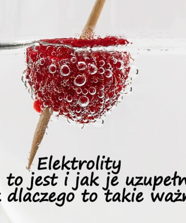Elektrolity - co to jest i jak je uzupełniać oraz dlaczego to takie ważne latem - Zimne