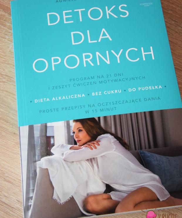 """""""Detoks dla opornych"""" Agnieszka Mielczarek - Produkty"""