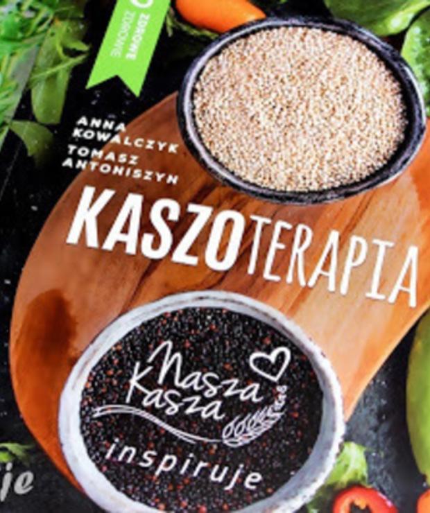 Kaszoterapia. Nasza Kasza inspiruje - recenzja - Produkty