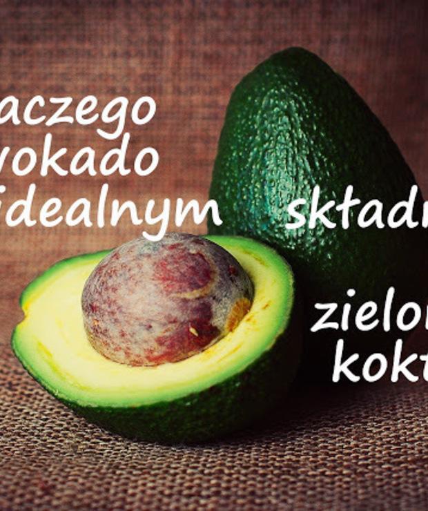 Dlaczego awokado jest idealnym składnikiem zielonych koktajli? - Inne