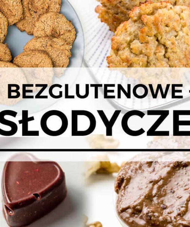 Bezglutenowe słodycze – 10 przepisów bez cukru - Bezglutenowe