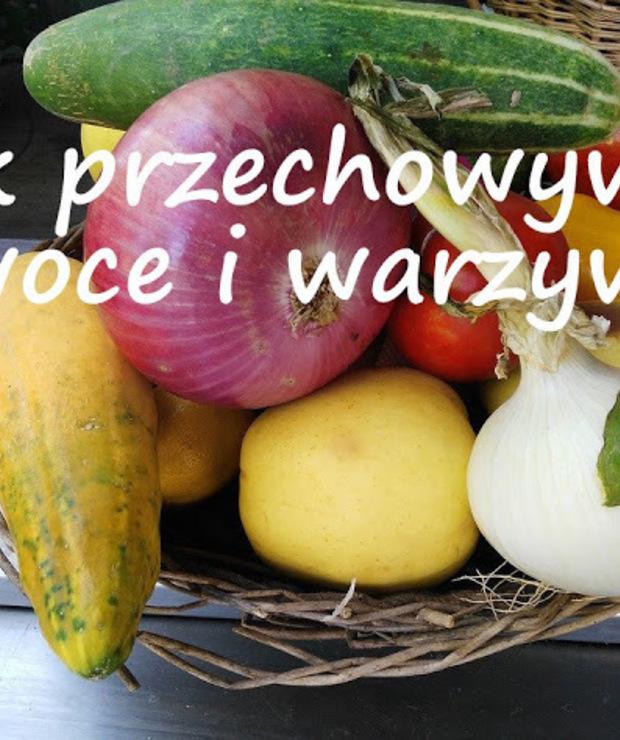 Czy wiesz, jak przechowywać owoce i warzywa? - Inne